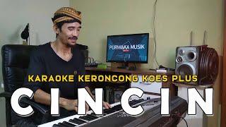 Download Lagu Keroncong Cincin Koes Plus Version Karaoke Keroncong Modern mp3