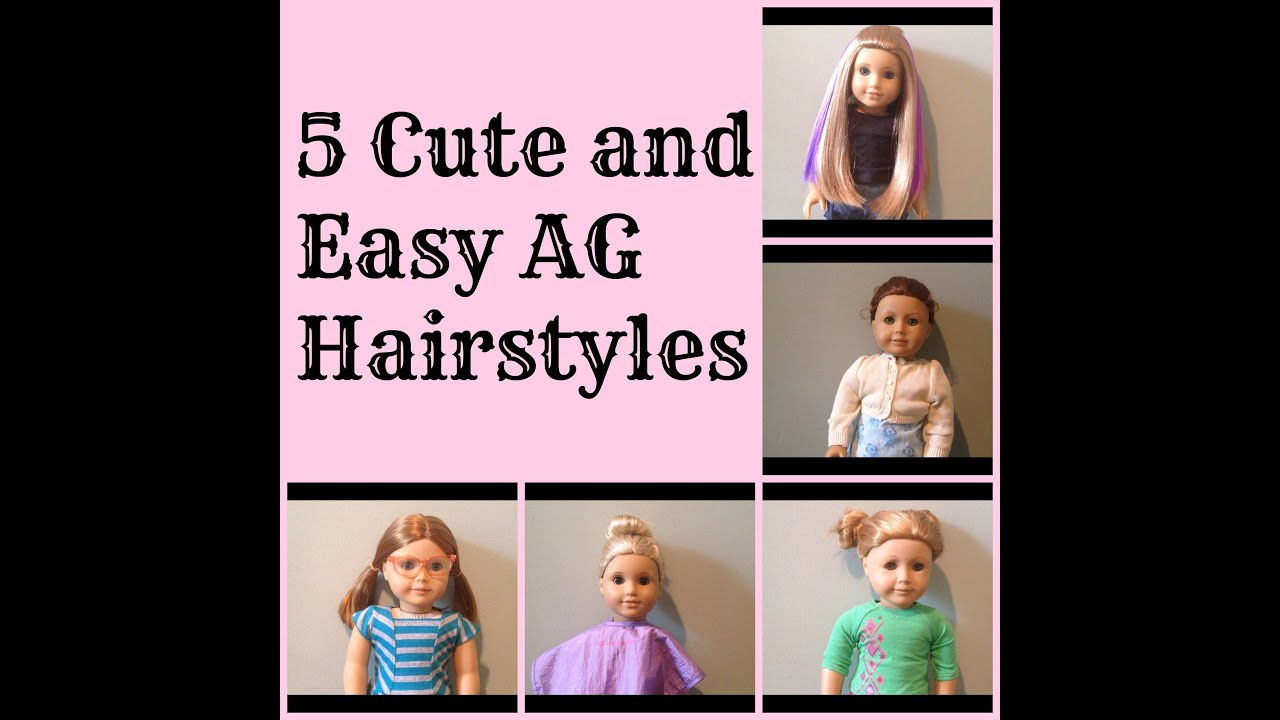 5 cute and easy american girl doll hairstyles | ag diy - youtube