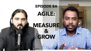 Episode 8 Part A: Measure & Grow by Agile Talks