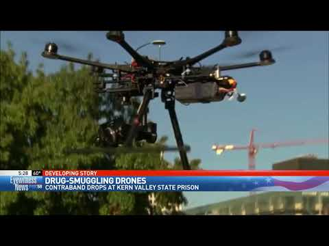 Drones smuggling drugs, contraband into Kern Valley State Prison