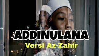 TERBARU!!! ADDINULANA Versi Az-Zahir || Cover Farhat Mushofi
