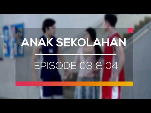 Anak Sekolahan - Episode 03 dan 04