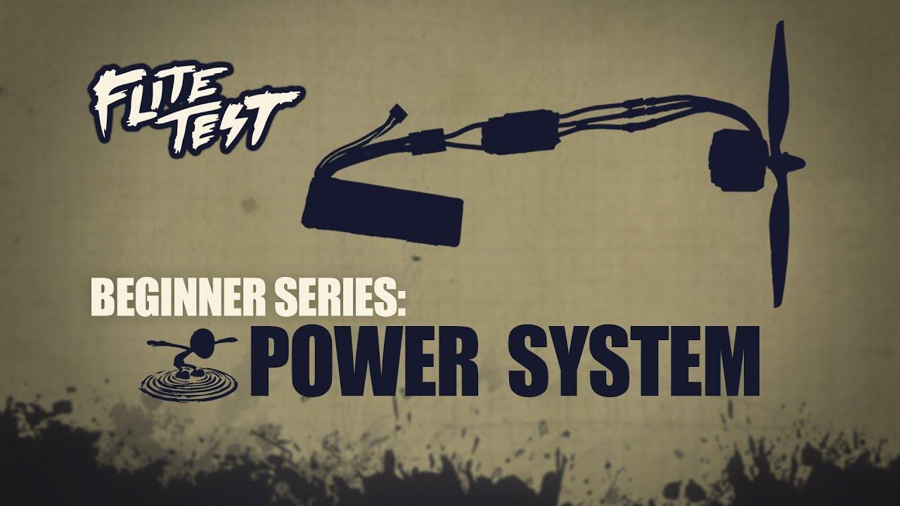 Flite Test - Flite Test : RC Planes for Beginners: Power System - Beginner Series - Ep. 6