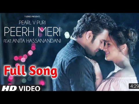 Full Song|Peerh Meri|Pearl V Puri|Peerh Meri Full Song|Peerh Meri Pearl V Puri|