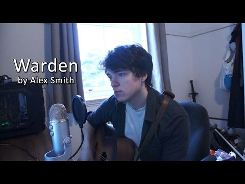 The Bard Sings: Warden (Alex Smith)