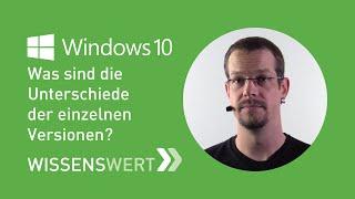 Windows 10: Was sind die Unterschiede der einzelnen Versionen? | Fairrank TV – Wissenswert