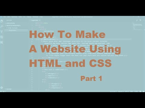 How To Make A Website Tutorial | HTML And CSS | Part 1