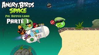 """Angry Birds Space """"Pig DipperLand"""" Parte 1 │JuanPiggysPowerPoint"""