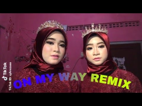tik-tok-best!|on-my-way-remix#tiktok