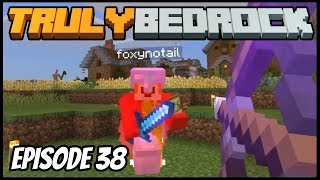 FoxyNoTail Fight And Creeper Trap - Truly Bedrock (Minecraft Survival Let's Play) Episode 38