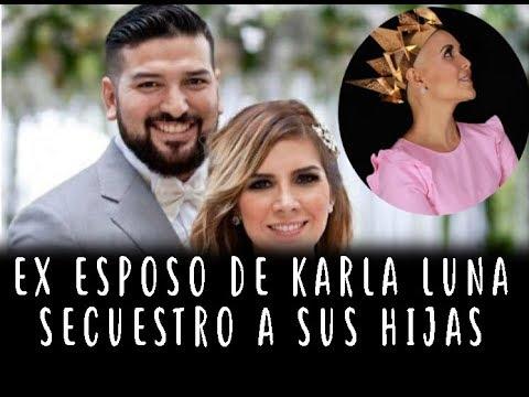 Ex Esposo De Karla Luna SECUESTRO A SUS HIJAS ((Las Autoridades No Han Hecho Nada))