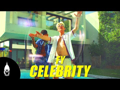 FY - Celebrity - Official Music Video
