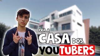 O FIM DA CASA DOS YOUTUBERS...