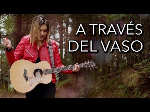 A través del vaso (cover) - Marián Oviedo