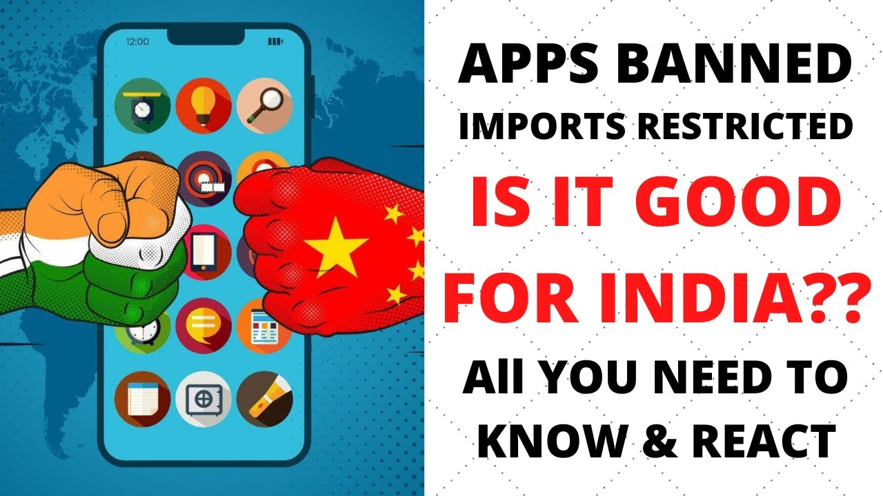 All You Need To Know About Ban On Chinese Apps/Imports & What to do now
