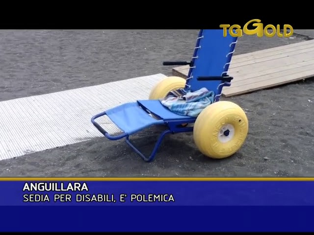 Tg Gold ANGUILLARA SABAZIA SEDIA PER DISABILI, E' POLEMICA
