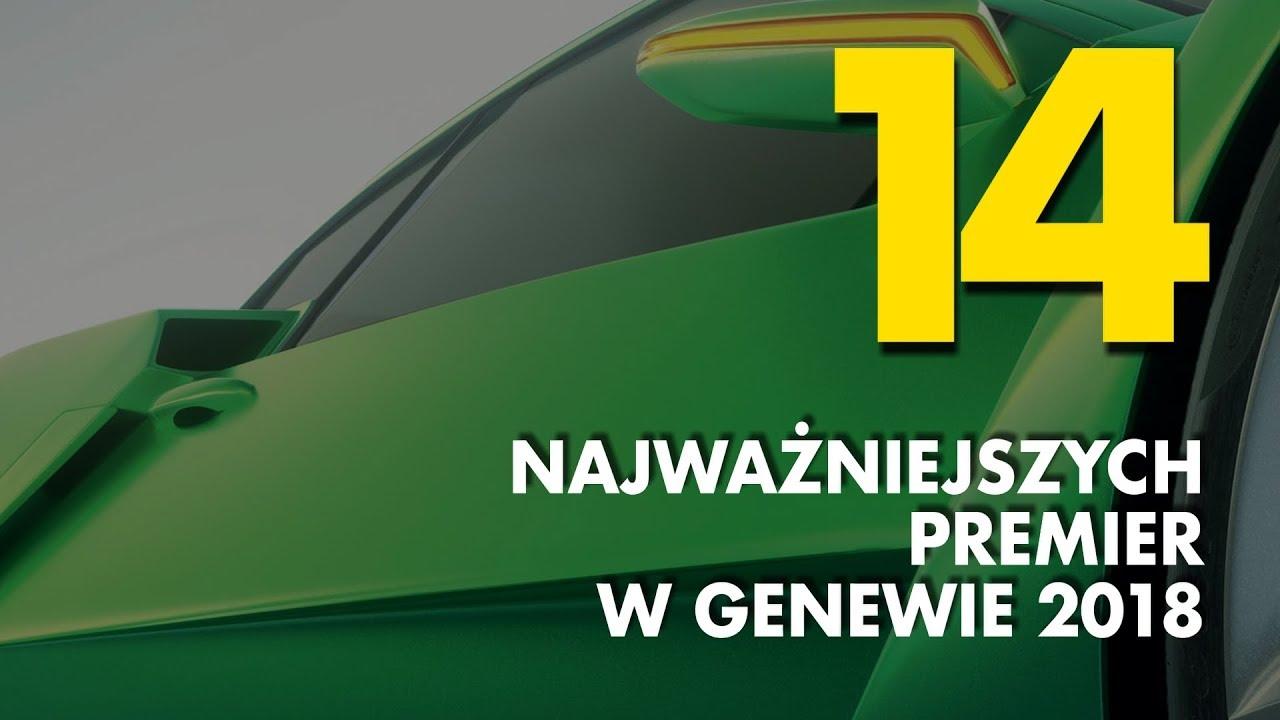 14 najważniejszych premier na targach w Genewie 2018 – #118 TOP