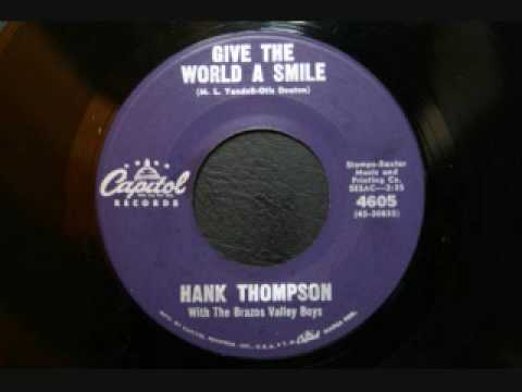 Hank Thompson - Give the world a smile