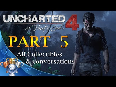Uncharted 4: A Thief's End (All Collectibles & Conversations) PART 5 - No Commentary Walkthrough