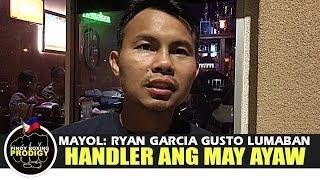 Coach Mayol: Gusto ni Ryan Garcia lumaban, ang mga HANDLER niya ang may AYAW