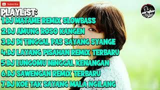 Kumpulan dj koplo terpopuler !!! matame remix viral 2020