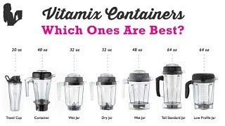 Which Vitamix Container Is Best + Do You NEED the Vitamix Dry Container?