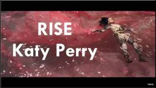 Rise - Katy Perry (Lyrics Video)