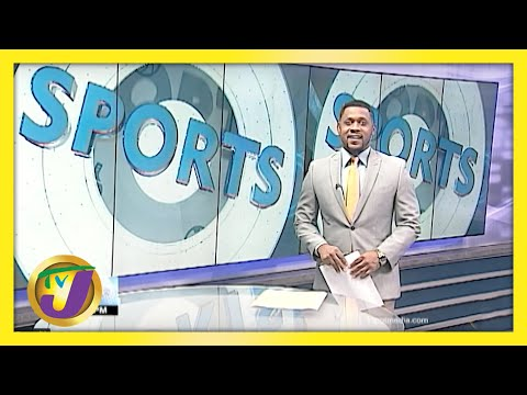 Jamaican Sports News Headlines - May 5 2021
