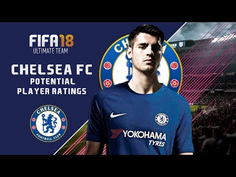 FIFA 18 CHELSEA FC POTETIAL RATINGS!?