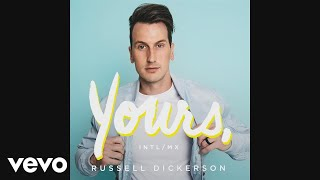 Russell Dickerson Yours intl mix Audio