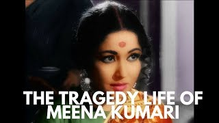 The Story of the Tragedy Queen   Meena Kumari
