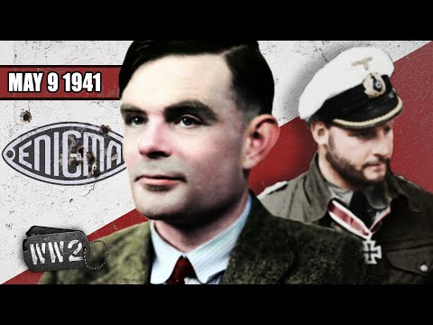 Enigma Captured! - WW2 - 089 - May 9, 1941
