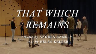 CANTUS: That Which Remains by Andrea Ramsey