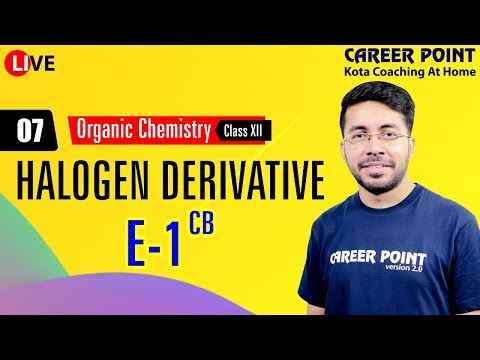 Halogen Derivative L-7 | Organic Chemistry |  NEET & JEE | VT Sir | Career Point Kota