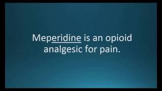 How to pronounce meperidine (Demerol) (Memorizing Pharmacology Video Flashcard)