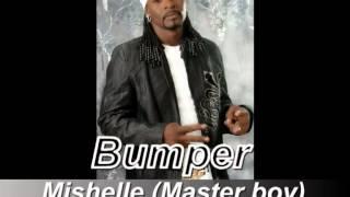 Bumper - Mishelle (MasterBoy)