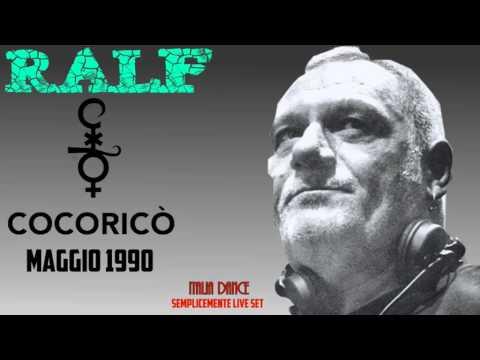 Dj Ralf Live @ Cocorico' (Riccione) maggio 1990