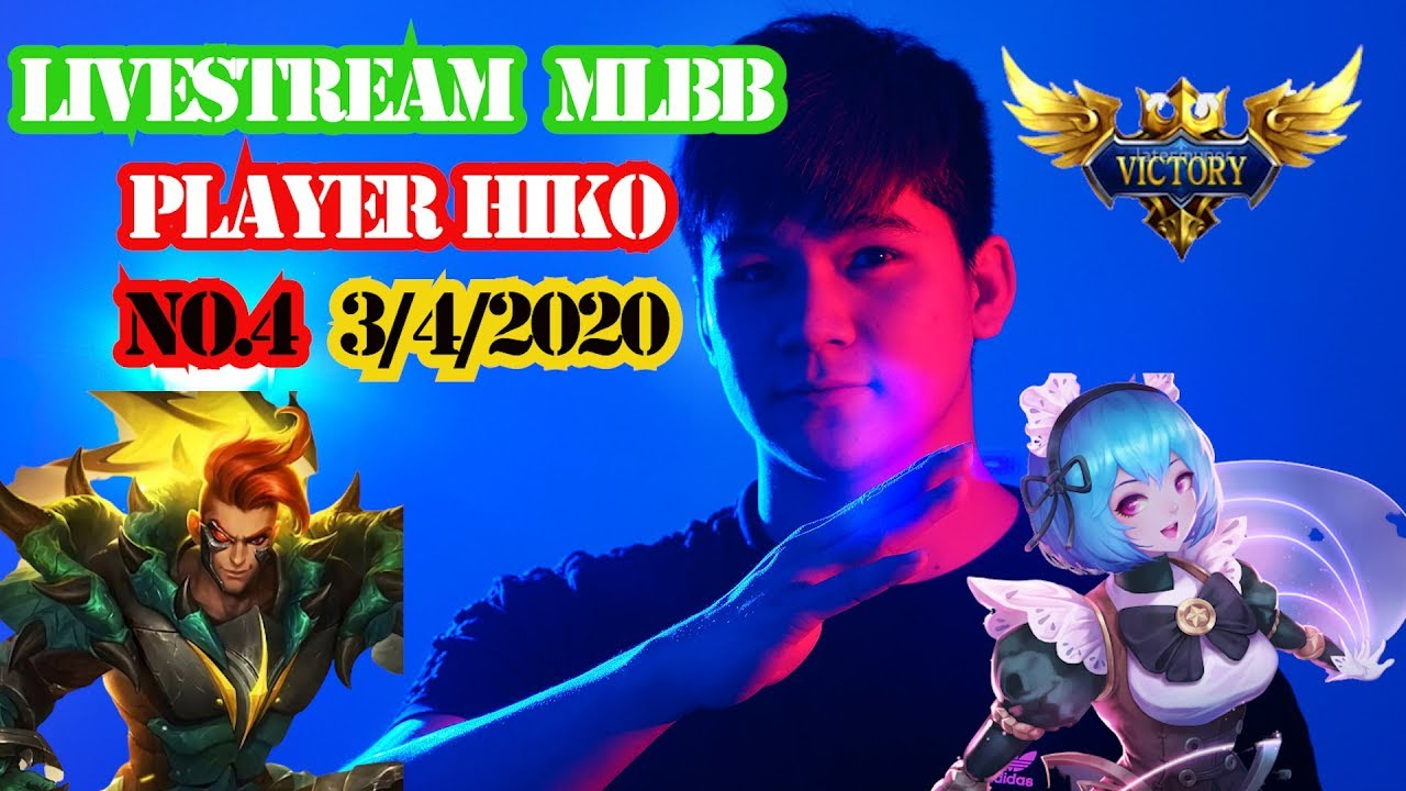Hiko Livestream 3 2 4 Top Mobile Legends Youtube