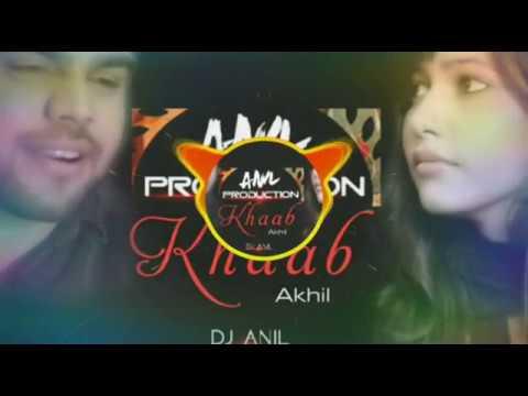 Khaab  (Akhil) Dj Anil 2017