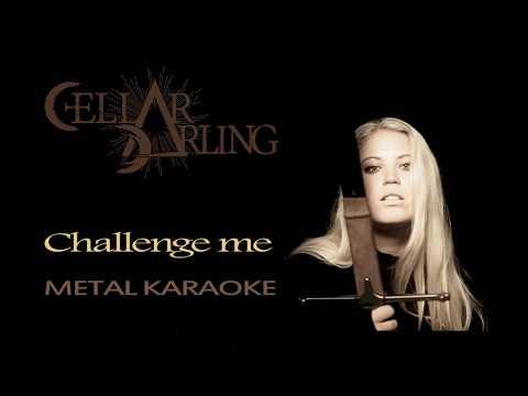 Cellar Darling - Challenge  - Metal Karaoke