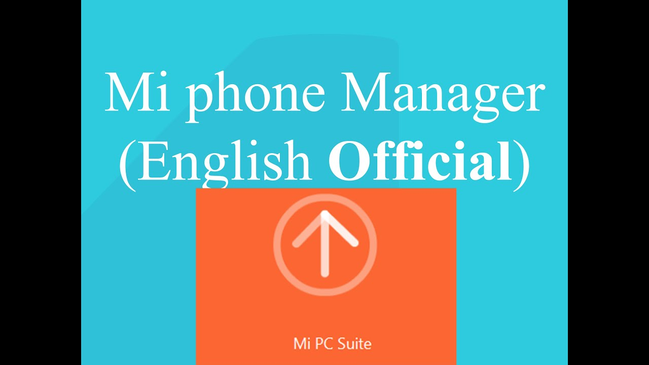 Mi Phone Manager/Pc Suite(English) How to Install&Overview