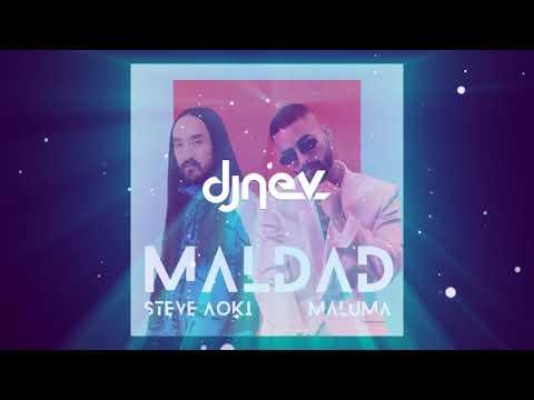 Steve Aoki & Maluma - Maldad (Dj Nev & Mula Deejay Remix)