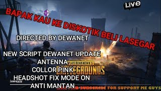 REVIEW SCRIPT DEWANET TERBARU PUBG HACK 0.9.1 BRUTAL MODE