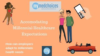 Millennial healthcare expectations: how can employers accommodate
