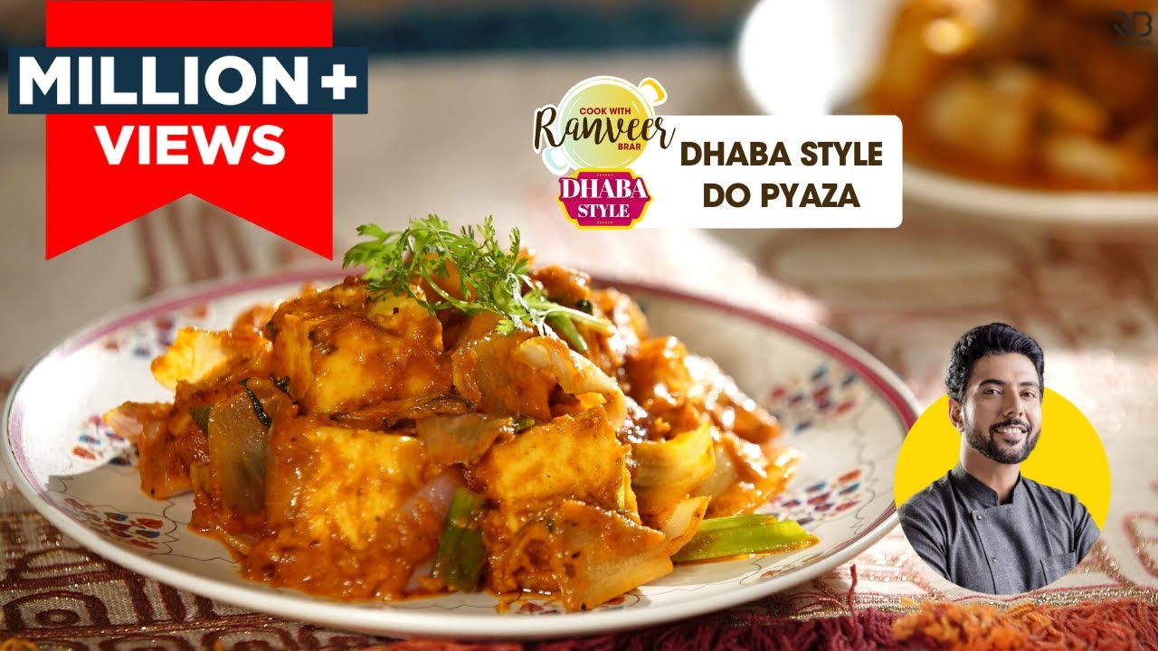 Paneer do pyaza | ढाबे जैसा दो प्याज़ा घर पे | 3 Dhaba style do pyaza recipes | Chef Ranveer Brar