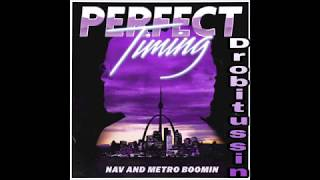 Nav Metro Boomin Perfect Timing screwed and chopped.mp3