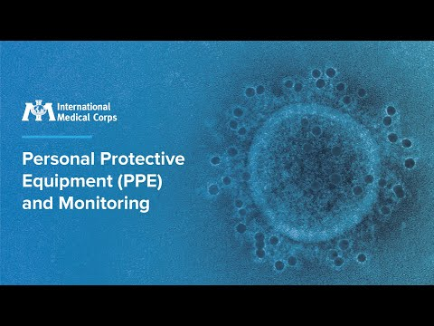 Webinar 3 - Personal Protective Equipment (PPE) And Monitoring