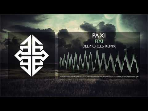 Paxi - Fixi (Deepforces Remix) [HQ Original] #tbt [2007]