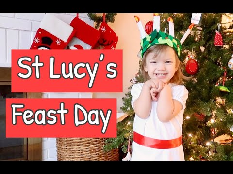 ST LUCY'S FEAST DAY (DECEMBER 13)