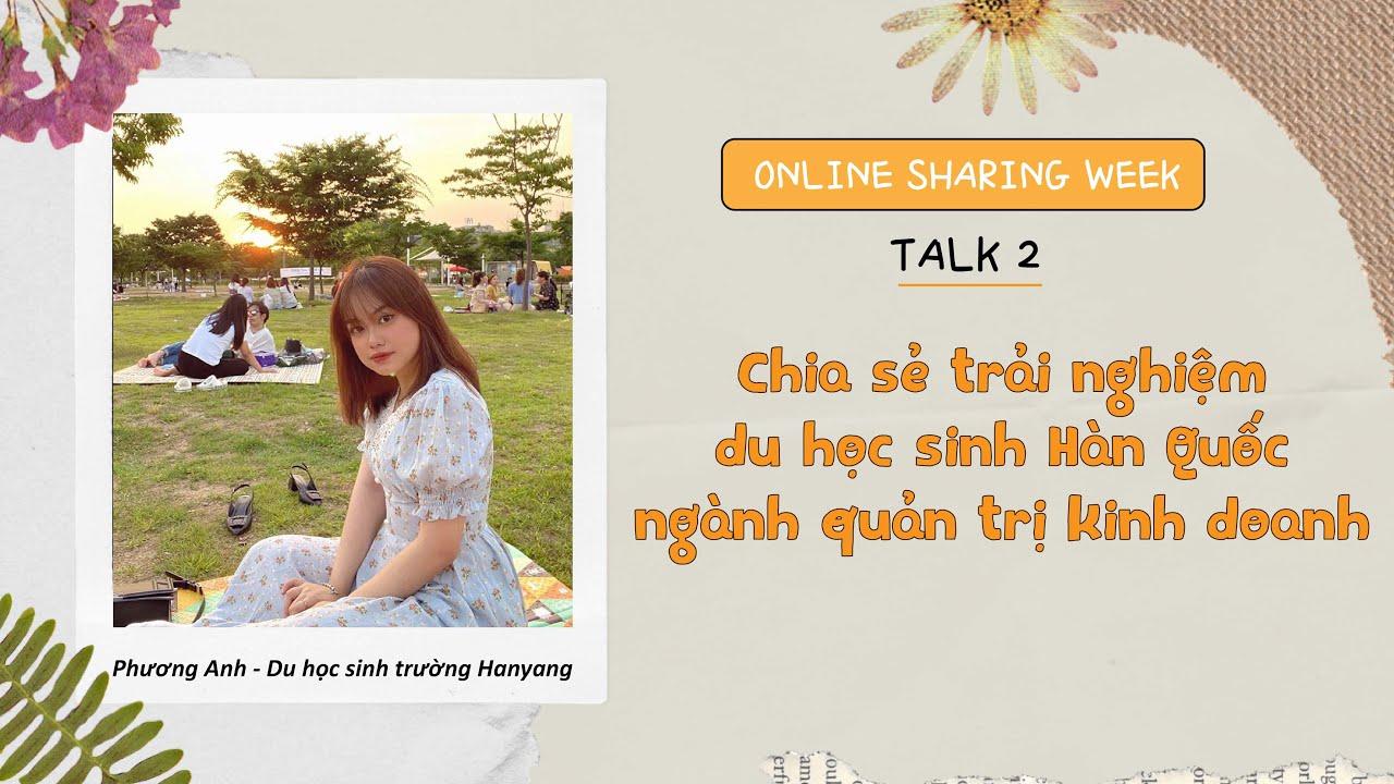 SS3 I ONLINE TALK 2 I CHIA SẺ TRẢI NGHIỆM CỦA DU HỌC SINH NGÀNH QUẢN TRỊ KINH DOANH I DU HỌC SUNNY